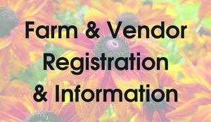 Farm and Vendor Registration and Information