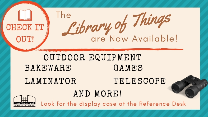 Check out the new Library of Things on display in the library