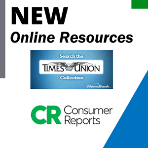New online resources: Times Union and Consumer Reports
