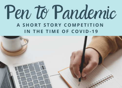 Pen to Pandemic: a short stoy competition in the time of COVID-19