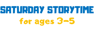 Saturday Storytime for all ages