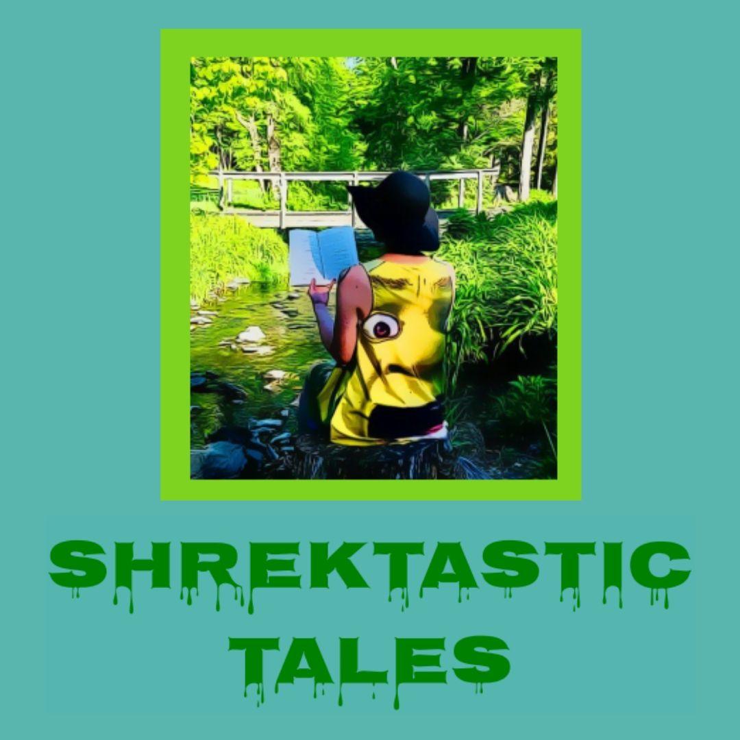 Shrektastic Tales