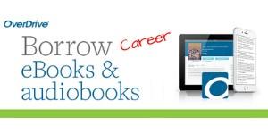 OverDrive: Borrow career books and audiobooks