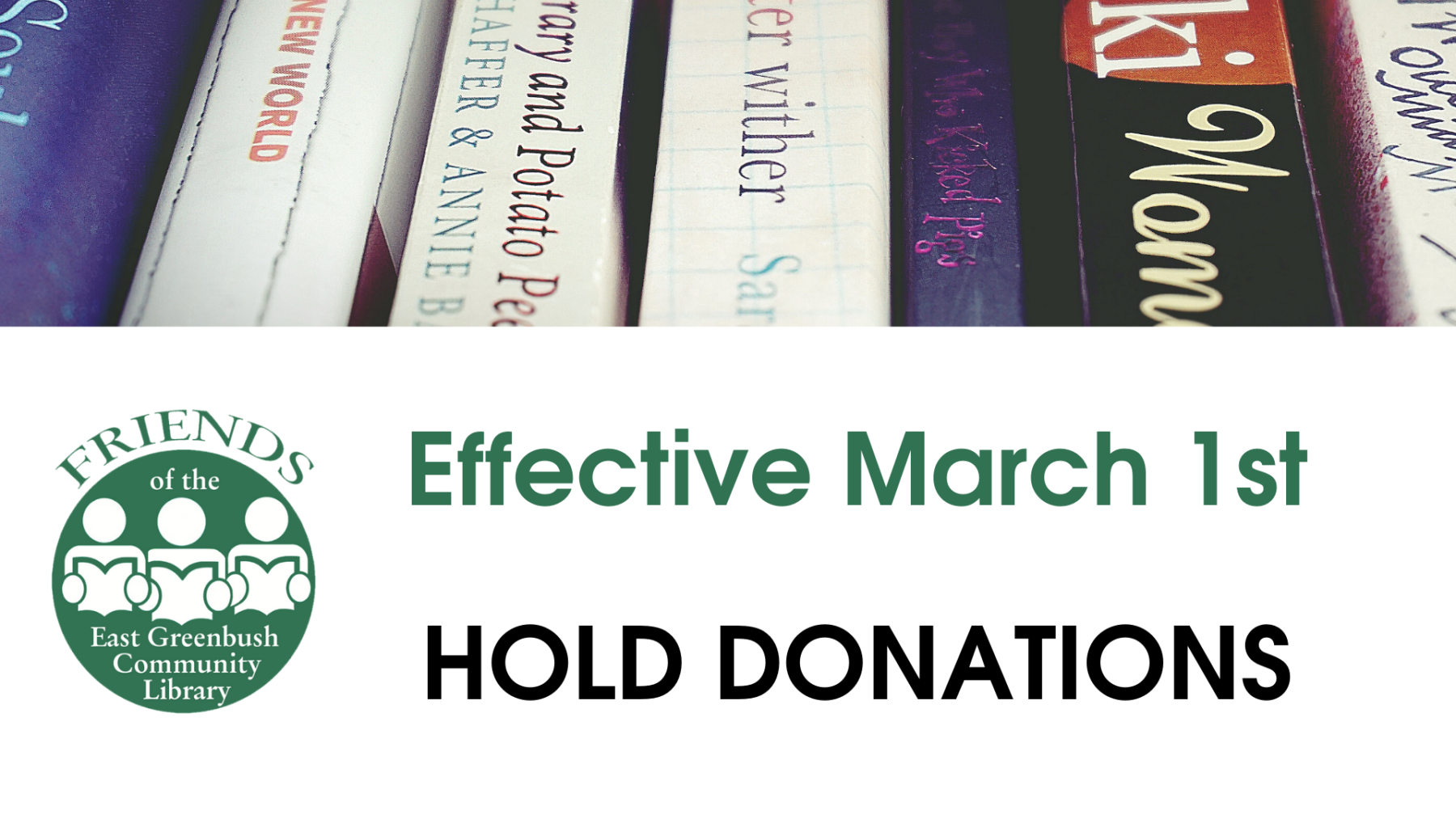 Effective 3/1/2020, hold book & media donations