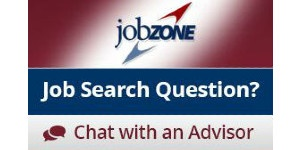 JobZone. Job search question? Chat with an advisor.
