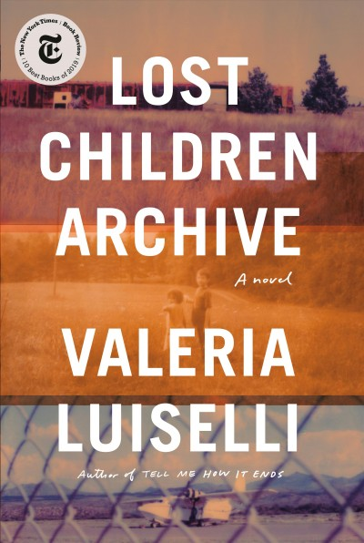 The Lost Children Archive book cover