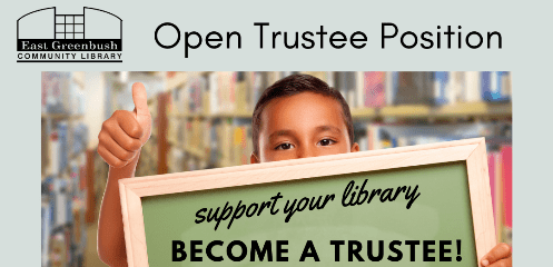 Open trustee position.  Support your library.  Become a trustee.